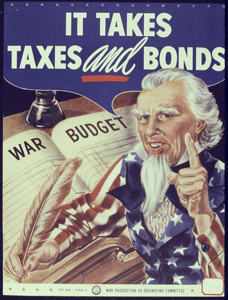 455px-It_Takes_Taxes_and_Bonds_-_NARA_-_534022